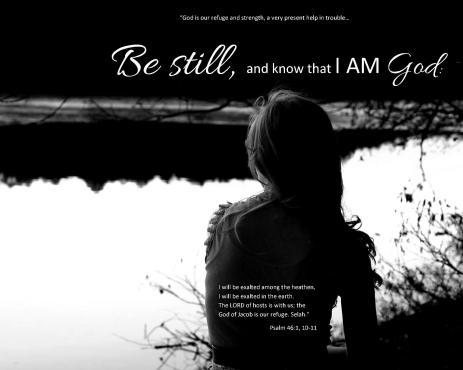 be-still-and-know-psalm-46